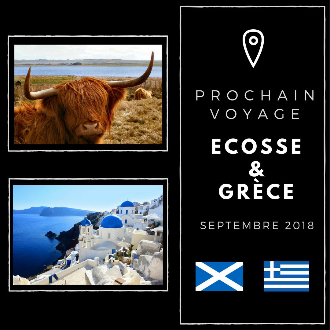 Prochain voyage : Ecosse et Grèce